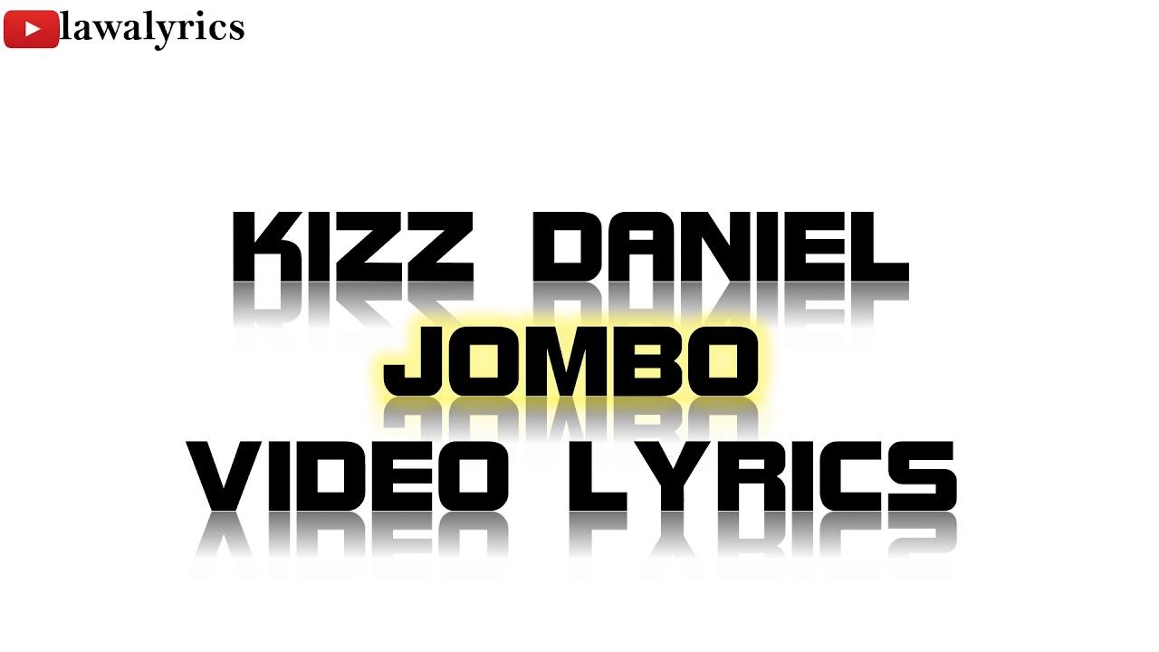 Download Kiss Daniel - Jombo Lyrics