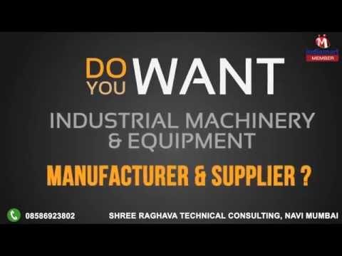 Industrial Machinery & Equipment by Shree Raghava Technical Consulting, Navi Mumbai