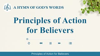"2020 Christian Devotional Song | ""Principles of Action for Believers"""