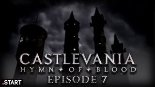 Castlevania: Hymn of Blood [Live-Action Fan Series] - Episode 7