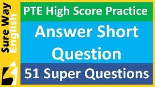 PTE Answer Short Question | 51 High Score Practice Questions
