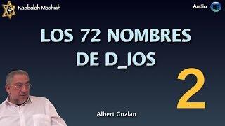 Kabbalah: El Secreto de los 72 Nombres de Dios - clase 2