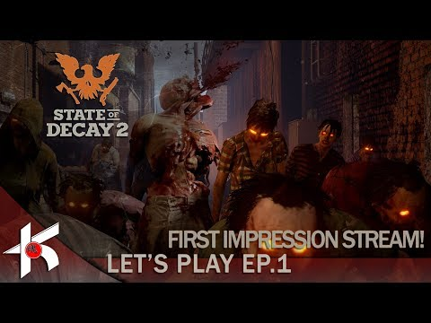 State of Decay 2 : First Impression LET'S PLAY ep.1 PC ULTRA