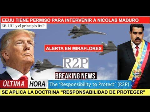 EEUU tiene permiso para intervenir a Maduro