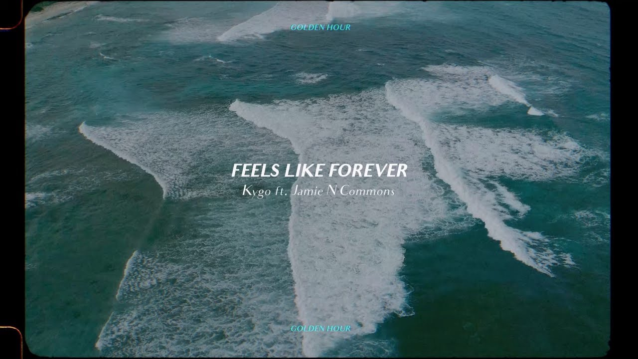 Kygo - Feels Like Forever w/ Jamie N Commons (Official Audio)