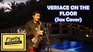 Versace On The Floor - (Sax cover)