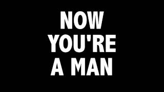 Repeat youtube video NOW YOU'RE A MAN (30 MINUTES)