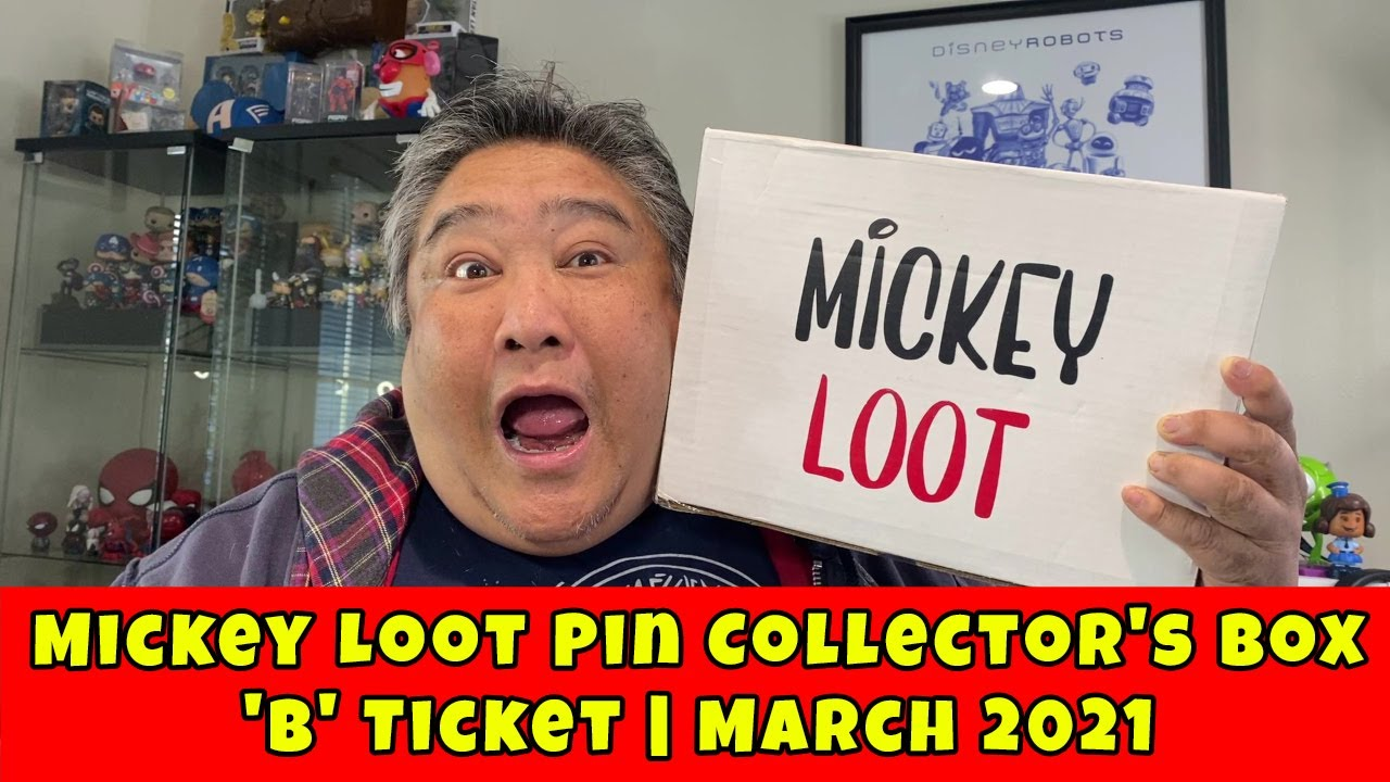 MICKEY LOOT Pin Collector's Box    'B' Ticket Box    March 2021