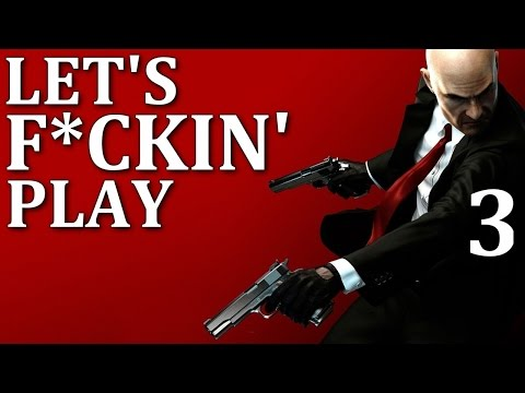 Let's F*ckin' Play: Hitman Absolution - Terminus (Episode 3)