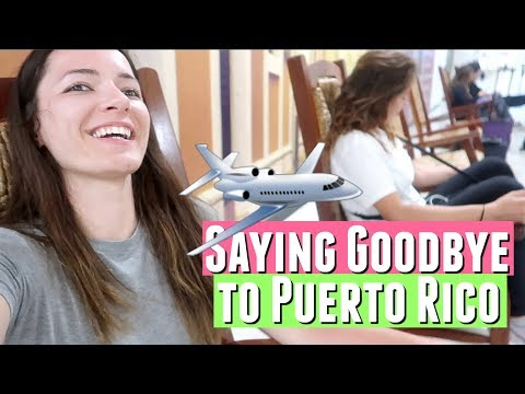 SAYING GOODBYE TO PUERTO RICO with a minor case of food poisoning from Puerto Rico