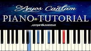 Baixar Jorge & Mateus - Os Anjos Cantam (Piano Tutorial)