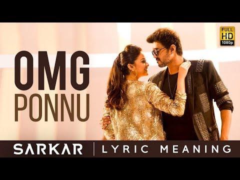 Download Sarkar - OMG Ponnu Lyric Meaning | Thalapathy Vijay, Keerthy Suresh | A .R. Rahman | A.R Murugadoss
