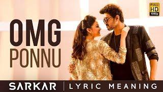 Sarkar - OMG Ponnu Lyric Meaning | Thalapathy Vijay, Keerthy Suresh | A .R. Rahman | A.R Murugadoss