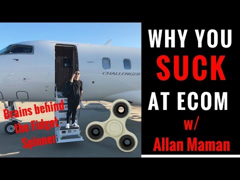 ECOM TIPS w/ the kid behind the FIDGET SPINNER (Allan Maman)