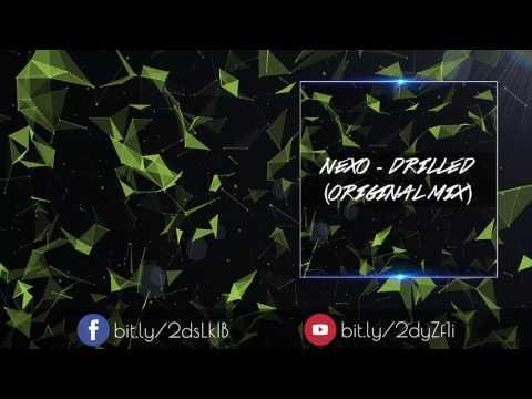 Nexo - Drilled(Original Mix)