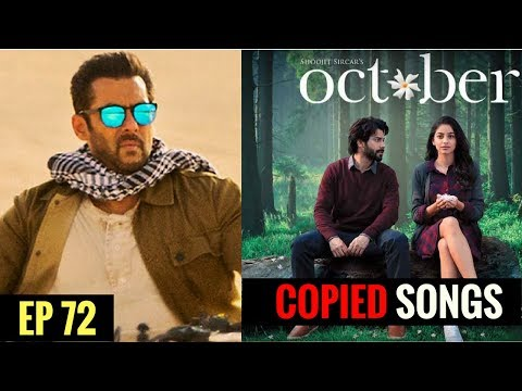Salman Khan's Tiger Zinda Hai Songs Copied || Theher Jaa Copied?? Latest CopiedSongs || EP 72