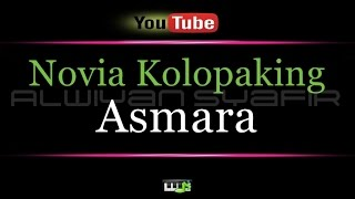 Video Karaoke Novia Kolopaking - Asmara download MP3, 3GP, MP4, WEBM, AVI, FLV Oktober 2018