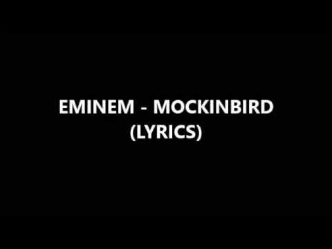 MOCKINGBIRD - EMINEM - LYRICS