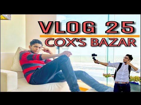 BEAUTIFUL COX'S BAZAR -VLOG 25 - TAWHID AFRIDI -BANGLADESH