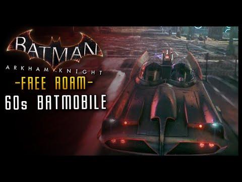 Batman Arkham Knight: 1960s BATMOBILE Free Roam