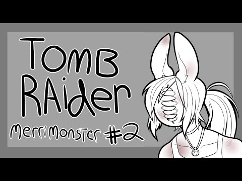 Tomb Raider #2 - SET FIRE TO EVERYTHING