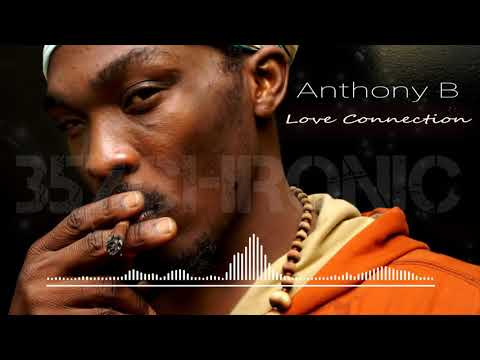 Anthony B - Love Connection