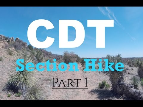 CDT Section Hike - Part 1 (Lordsburg, NM to Silver City)