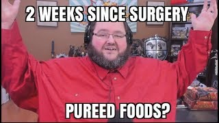 Two Weeks Post op - Pureed food stage! by : boogie2988