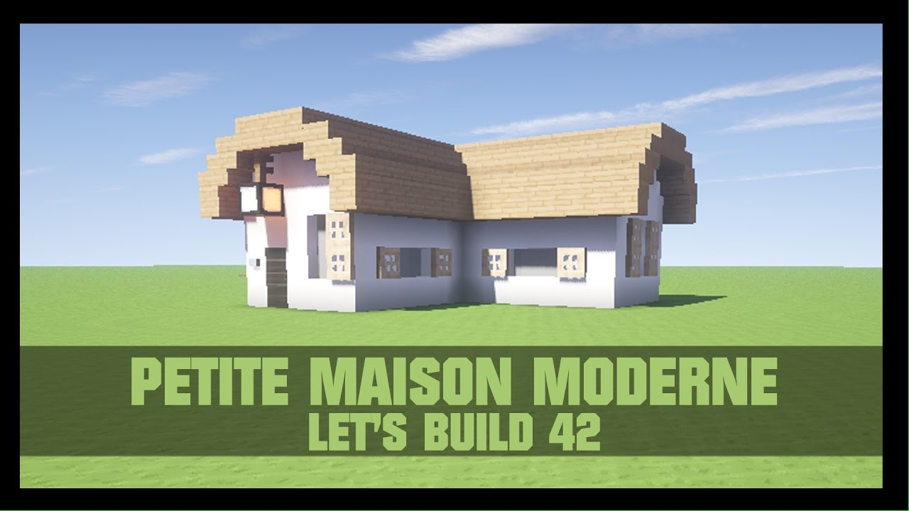 tuto comment construire une petite maison moderne dans minecraft youtube. Black Bedroom Furniture Sets. Home Design Ideas