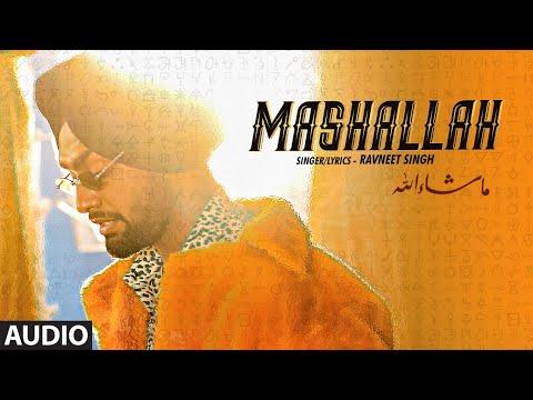 Mashallah (Full Audio Song) Ravneet Singh | Gima Ashi | Sumneet | Vee | Team DG | New Song 2019