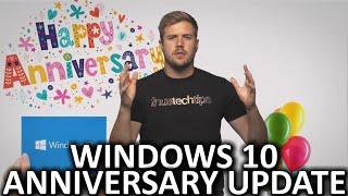 Windows 10 Anniversary Update Explained