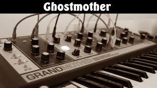 [Dark Ambient] I turned the Grandmother into Ghostmother