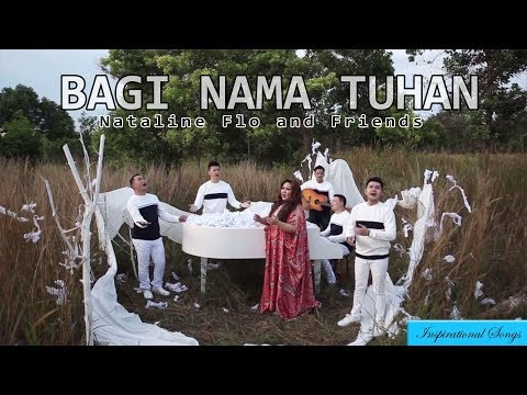 Nataline Flo and Friends - Bagi Nama Tuhan