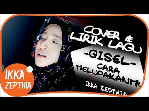 Download Lagu Ikka Zepthia - Cara Melupakanmu (Cover)