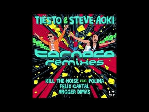 Tiesto & Steve Aoki - Tornado (Felix Cartal Remix)