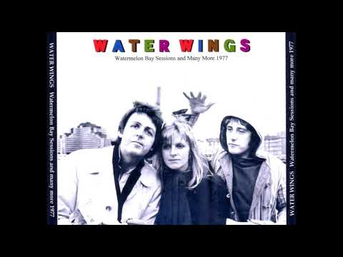 Wings: Water Wings (Watermelon Bay Sessions + Many More)