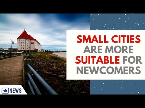 SMALL CITIES ARE MORE SUITABLE FOR NEWCOMERS