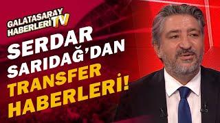Serdar Sarıdağ, Galatasaray'ın Transfer Gündemini Açıkladı! Onyekuru, G.Saray'da Kalacak mı?