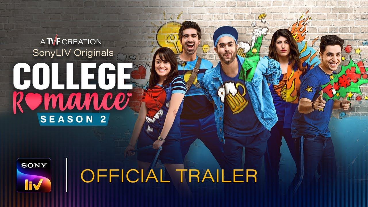 Download College Romance Season 2 | Official Trailer | Streaming Jan 29th on SonyLIV