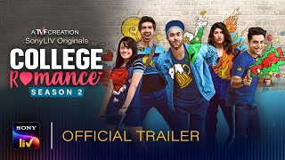 TVF's College Romance Season 2 | Official Trailer | Coming Soon on SonyLIV