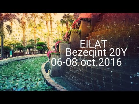 Eilat with Bezeqint 20Y (6 Oct 2016 - 8 Oct 2016 / 4K)