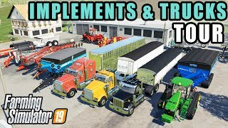 FS19- TRUCK & TRAILER TOUR & TESTING THE IMPLEMENTS! WILSON, KUHN, KINZE & MORE