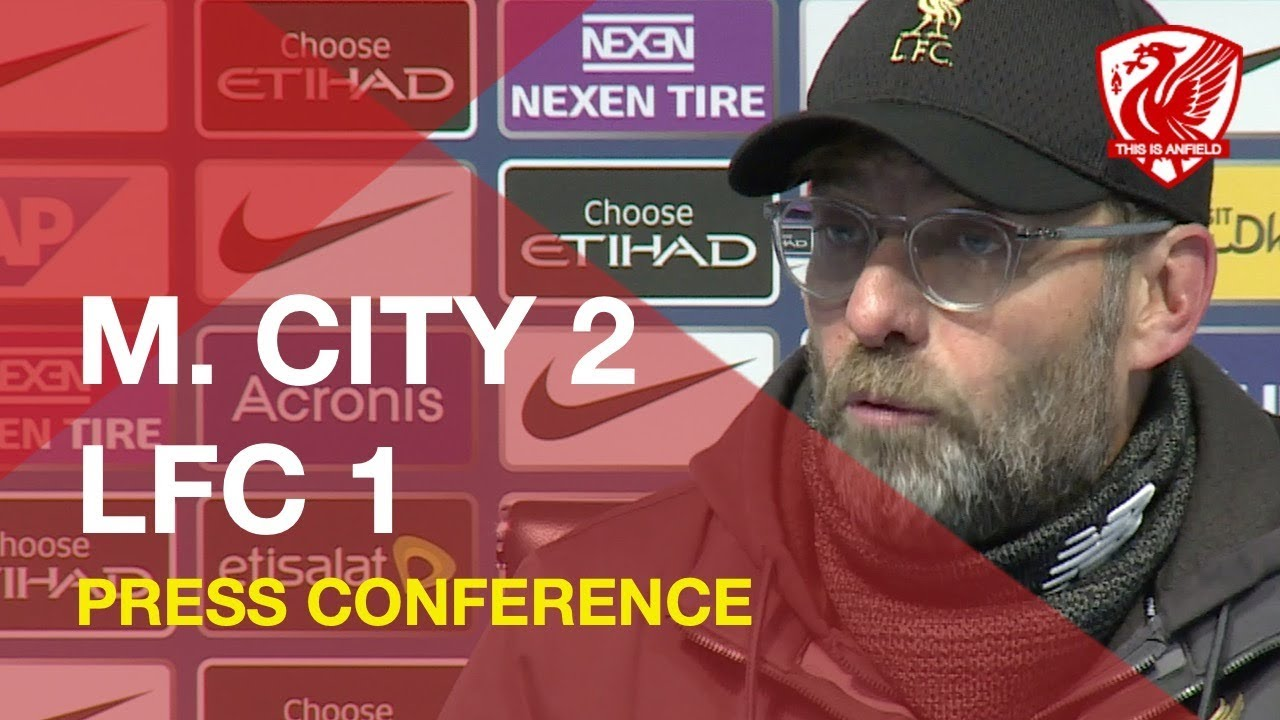man-city-2-1-liverpool-jurgen-klopp-press-conference