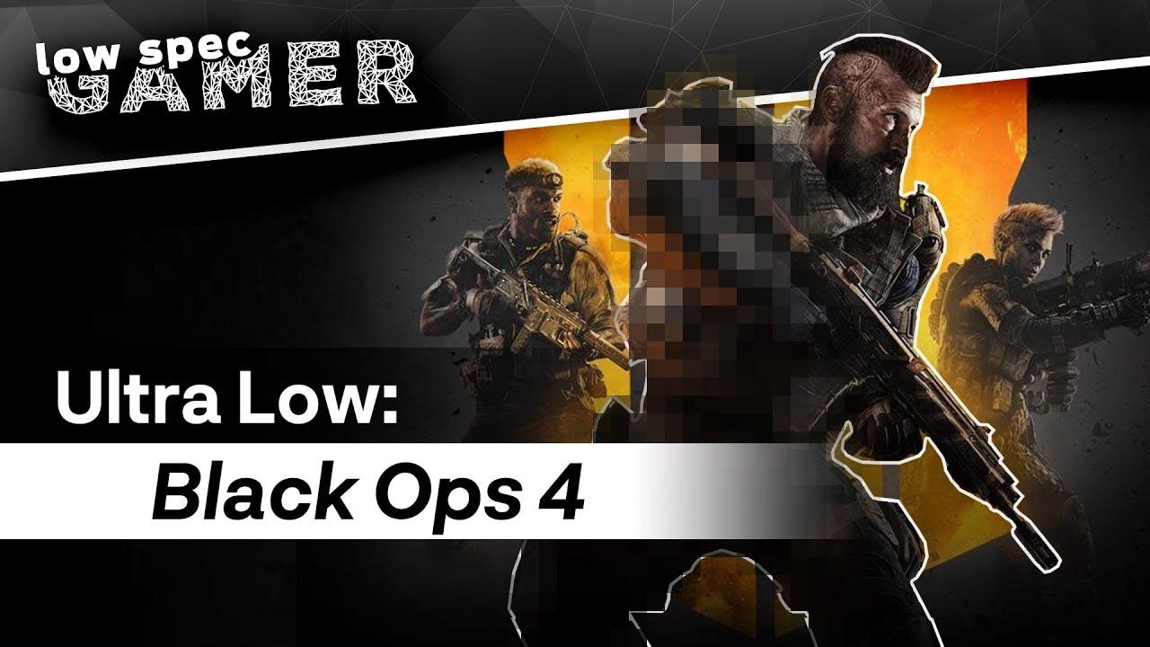 Геймер рассказал, как запустить Call of Duty: Black Ops 4 на очень слабых ПК