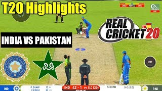 (INDIA VS PAKISTAN) 2ND T20 MATCH HIGHLIGHTS IN Real Cricket™ 20