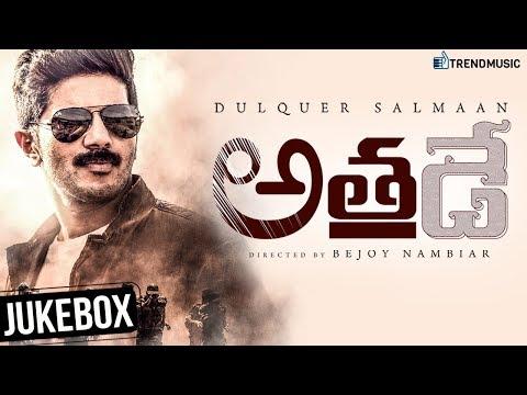 Athadey Latest Telugu Movie Jukebox| Dulquer Salmaan | Bejoy Nambiar | Solo Telugu Version