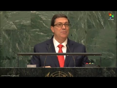 UN Speeches: Bruno Eduardo Rodriguez Parilla, Minister of Foreign Affairs for Cuba