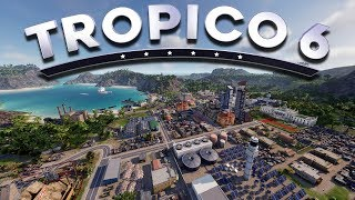 WE BECOME PRESIDENT OF A NEW COUNTRY  | TROPICO 6 [GAMEPLAY]