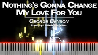 George Benson - Nothing's Gonna Change My Love For You (Piano Cover) Tutorial by LittleTranscriber