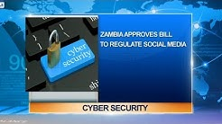 Zambia Approves Cyber Security Bill To Regulate Social Media |Business Incorporated|